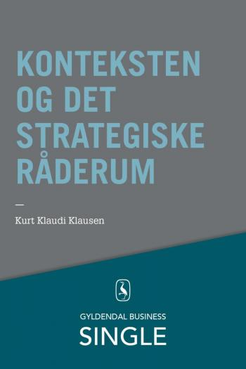 Konteksten og det strategiske råderum
