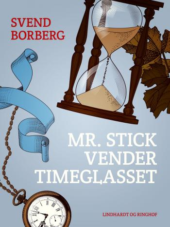 Mr. Stick vender timeglasset