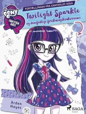 My Little Pony - Equestria Girls - Twilight Sparkle og den festlige forskningskonkurrence