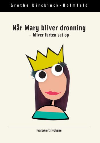 Når Mary bliver dronning