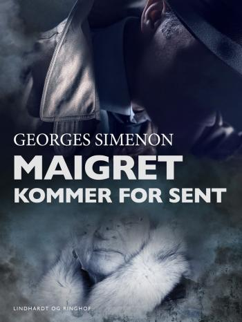 Maigret kommer for sent