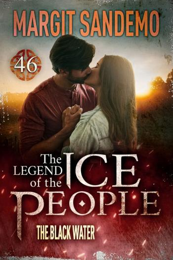 The Ice People 46 - The Black Water