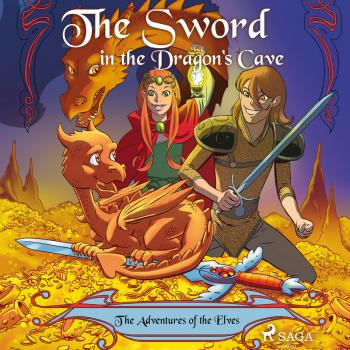 The Adventures of the Elves 3: The Sword in the Dragon's Cave