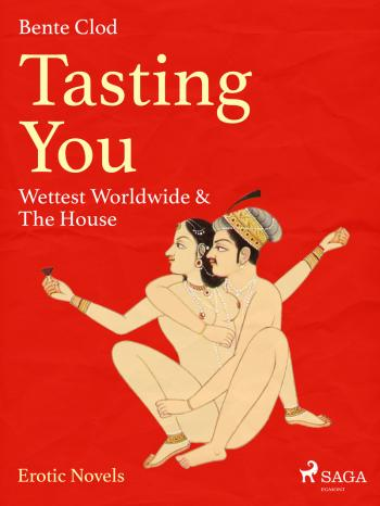 Tasting You: Wettest Worldwide & The House