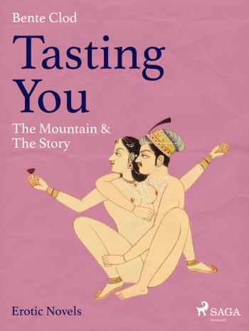 Tasting You: The Mountain & The Story