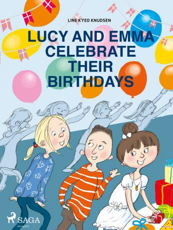Lucy and Emma Celebrate Their Birthdays