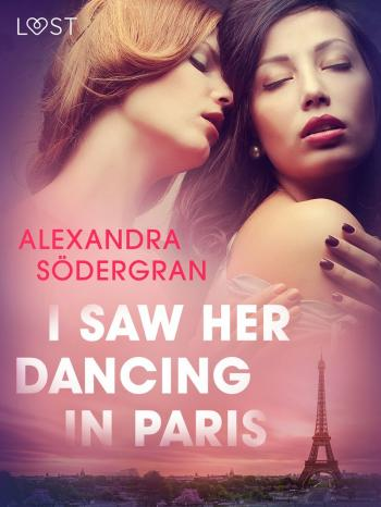 I Saw Her Dancing in Paris - Erotic Short Story