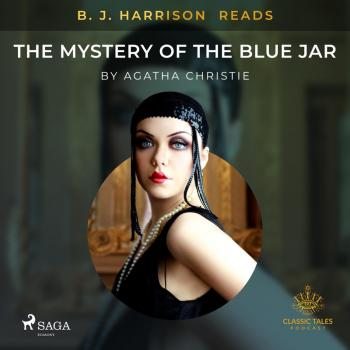 B. J. Harrison Reads The Mystery of the Blue Jar