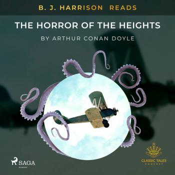 B. J. Harrison Reads The Horror of the Heights