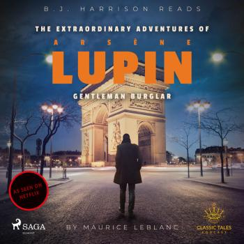 The Extraordinary Adventures of Arsene Lupin, Gentleman Burglar