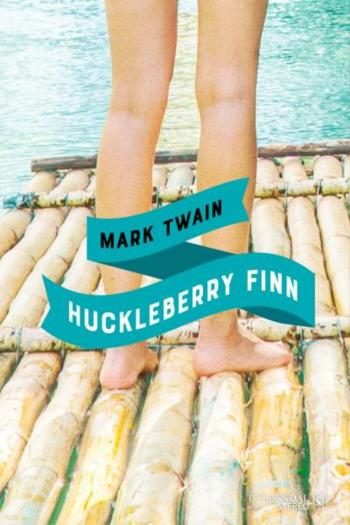 Mark Twains Huckleberry Finn