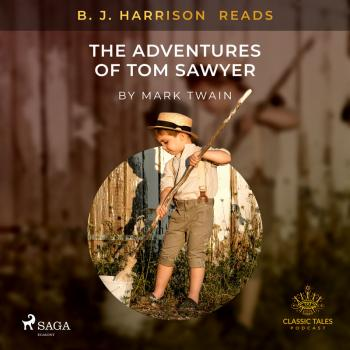B. J. Harrison Reads The Adventures of Tom Sawyer