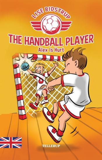 The Handball Player #2: Alex Is Hurt