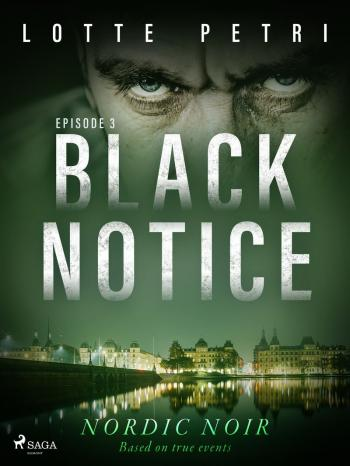 Black Notice: Episode 3