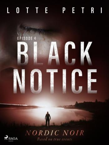 Black Notice: Episode 4