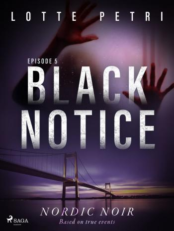 Black Notice: Episode 5