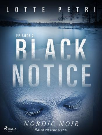 Black Notice: Episode 2