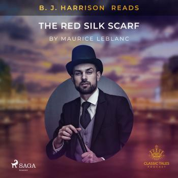 B. J. Harrison Reads The Red Silk Scarf